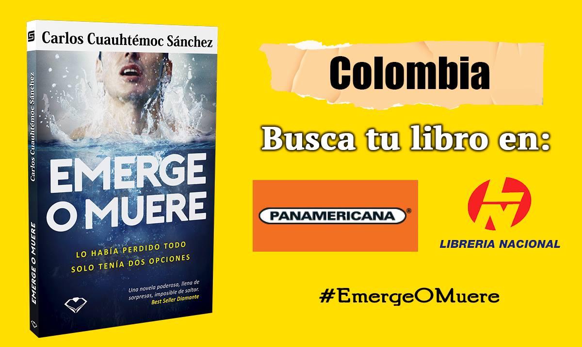 Emerge o muere colombia